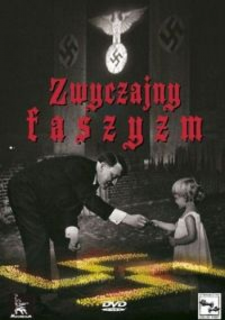 Nie przegap! Zwyczajny faszyzm!