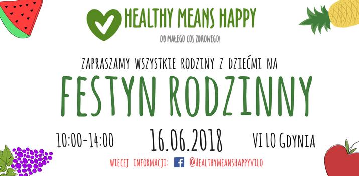 FESTYN RODZINNY PROJEKTU HEALTHY MEANS HAPPY