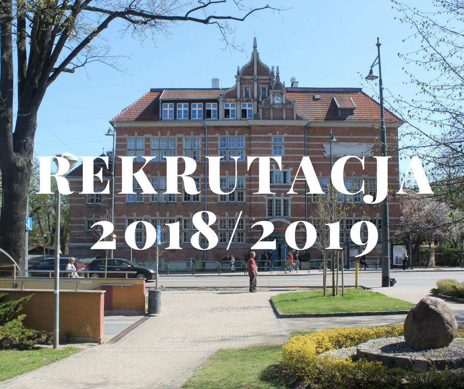 Najnowsze informacje związane z rekrutacją na rok szkolny 2018/2019