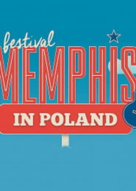 21-23 czerwca 2019 - Memphis in Poland Festival